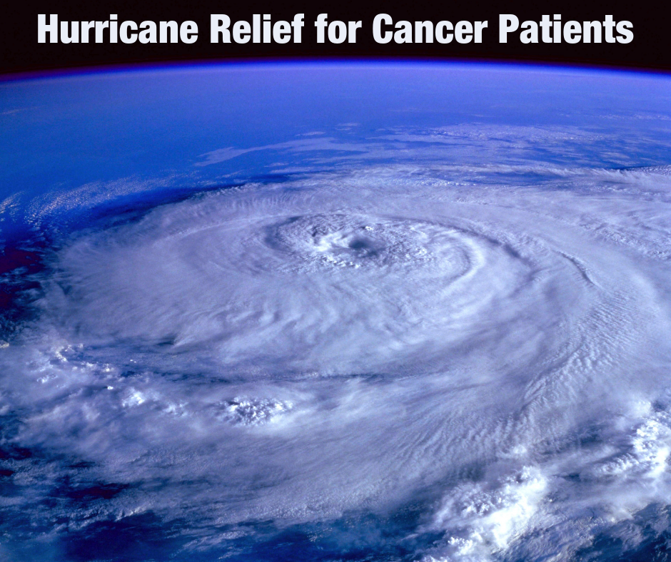 Hurricane Relief for Cancer Patients